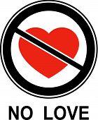 No Love!