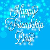 picture of friendship day  - illustration of a shiny text for Friendship Day - JPG