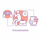 Procrastination Concept Icon. Wasting Time  Idea Thin Line Illustration. Laziness. Vector Isolated O poster