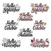 Hello Autumn, Hello September, Hello November, Hello October. Lettering Phrases And Quotes poster