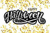 Happy Halloween Lettering Calligraphy Brush Text Holiday Vector Sticker Gold poster