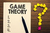 Word Writing Text Game Theory. Business Concept For Branch Of Mathematics Concerned With Analysis Of poster