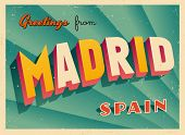 Vintage Touristic Greeting Card - Madrid, Spain - Vector EPS10. Grunge effects can be easily removed for a brand new, clean sign.