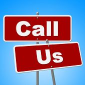 Call Us Signs Indicates Communication Phone And Conversation