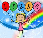 Likes Balloons Indicates Social Media And Bunch