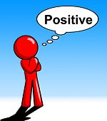 Thinking Positive Shows All Right And O.k.