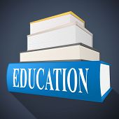 Education Book Represents Non-fiction School And Educated