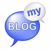 My Blog Sign Means Web Site And Websites
