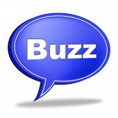 Buzz Message Represents Public Relations And Attention