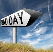 picture of bad mood  - bad day being out of luck unlucky having an off moment with no chance but lots of misfortune or doomed  - JPG