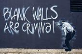 Street Art - Blank Walls are Criminal