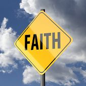 Road Sign Yellow With Word Faith