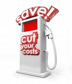 stock photo of fill  - Save and Cut Your Costs gas station filling fuel pump miles per gallon mpg saving money - JPG