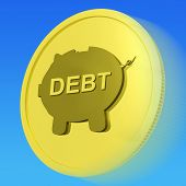 Debt Gold Coin Means Money Borrowed And Owed