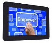 Empower Tablet Touch Screen Means Encourage Empowerment