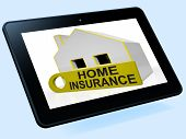 Home Insurance House Tablet Shows Premiums And Claiming