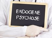 Doctor Shows Information: Endogenic Psychosis In German