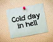 picture of hell  - Cold day in Hell Message - JPG