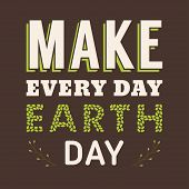 picture of planet earth  - Vintage Typographic Design Poster for Earth Day - JPG