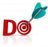 The word Do in red 3d letters with an arrow in a bulls-eye to symbolize taking action and having ini