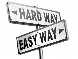 pic of struggle  - easy way or hard way take a risk and go for adventure character test less traveled path take the challenge struggle for life - JPG