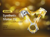 Brand New Synthetic Motor Oil 3d Realistic Vector Advertising Banner With Internal Combustion Engine poster