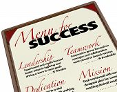 A Menu for Success shows what is offered to you in achieving your goals - Leadership, Teamwork, Dedi