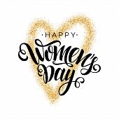 Happy Womens Day Vector Script Lettering On White Background With Gold Glitter Heart.hand Written De poster