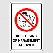 Plate: no Bullying Or Harassment Allowed. Sign: no Bullying Or Harassment Allowed On A Gray Back poster