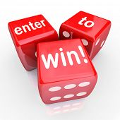 The words Enter to Win on three red dice to illustrate playing in a raffle, drawing or other contest and gambling to win a jackpot or special prize