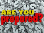 The question Are You Prepared? on a background of question marks to ask, evaluate, review or assess