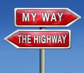 my way or no way take the highway absolutely not totally against access denied or no permission or g