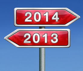 foto of happy new year 2013  - new year 2014 next and previous years the future starting from the end of 2013 road sign arrow - JPG