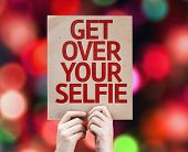Get Over Your Selfie card with colorful background with defocused lights