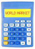 Calculator With World Market On Display