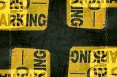 No Parking Signs Grunge