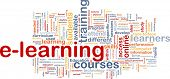 Background concept wordcloud illustration of e-learning