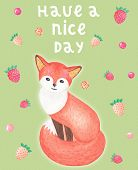 Stylish Cute Watercolor Card With Funny And Cute Cartoon Fox And Colorful Strawberries. Have A Great poster