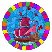 Illustration In Stained Glass Style With An Old Ship Sailing With Pink Sails Against The Sea,  Oval  poster
