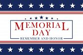 Memorial Day Background With Stars And Stripes. Template For Memorial Day Invitation, Greeting Card, poster