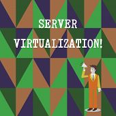 Conceptual Hand Writing Showing Server Virtualization. Business Photo Text Allow For More Than One S poster