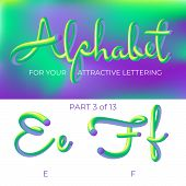 3d Neon Led Alphabet Font. Logo E Letter, F Letter With Rounded Shapes. Matte Three-dimensional Lett poster
