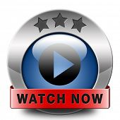 watch video clip or movie now online icon or button. Play multi media and start watching