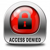 access denied icon no access in restricted area. Password protected and members secured zone. Privac