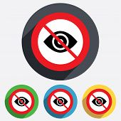 Do not look. Eye sign icon. Publish content.