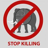 picture of kill  - stop killing animals symbol with elephant eps10 - JPG