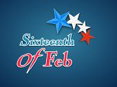 Text Sixteenth of Feb indicated American Presidents Day celebration with national flag color stars on blue background.