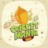 Winning trophy for Cricket Mania on stylish background.