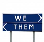 We or Them choise on Road Signs isolated