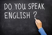 Learning language - English. Blackboard education concept saying Do You Speak English? written on Ch